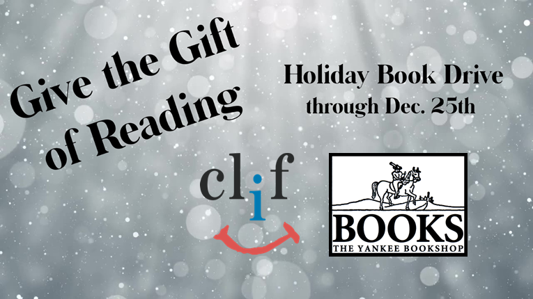 Give the Gift of Reading Holiday Book Drive through December 24th for CLiF