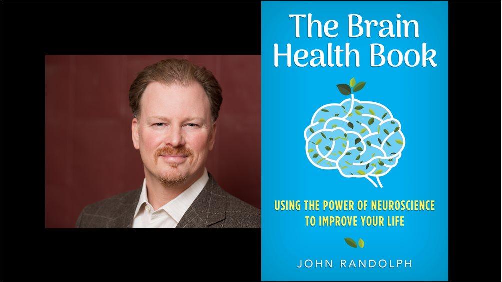 Dr. John Randolph portrait beside the cover of his book The Brain Health Book