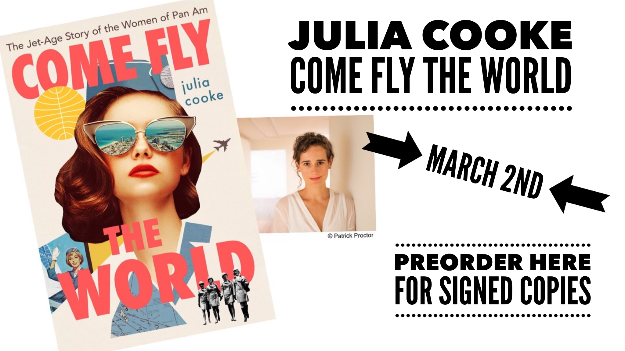 Julia Cooke Come Fly the World publishing March 2nd Preorder here for signed copies
