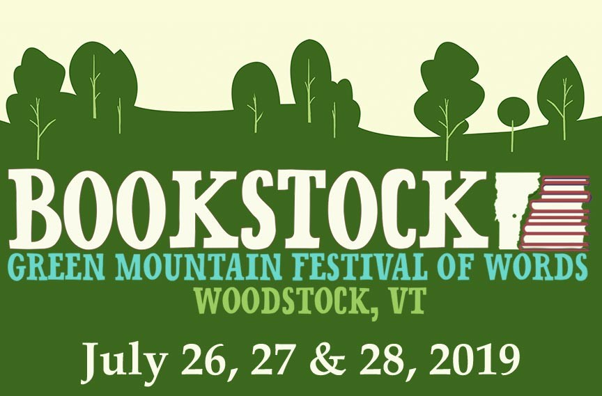 Bookstock Green Mountain Festival of Words 2019 happening July 26th, 27th & 28th